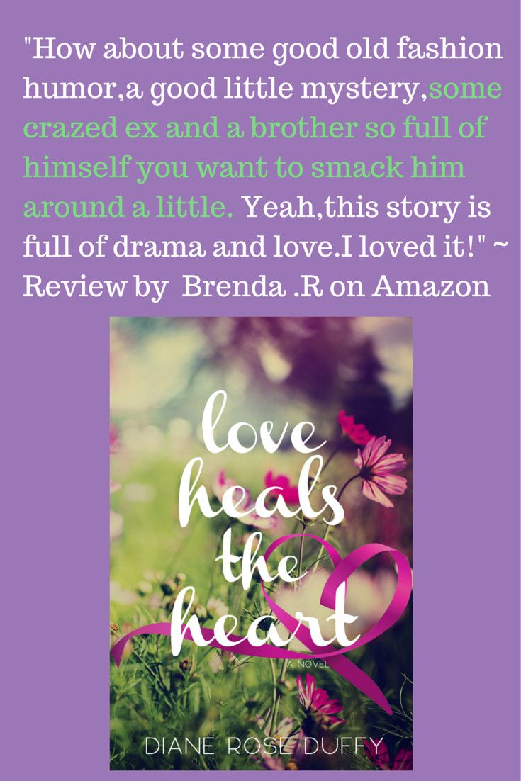 Love Heals The Heart, A Humorous Contemporary Romance Novel By Diane Rose  Duffy Http: