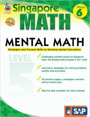 Mental Math, Grade 6: Strategies and Process Skills to Develop Mental Calculation, Level 5 (Singapore Math): Frank Schaffer Publications: 9781936024124: AmazonSmile: Books