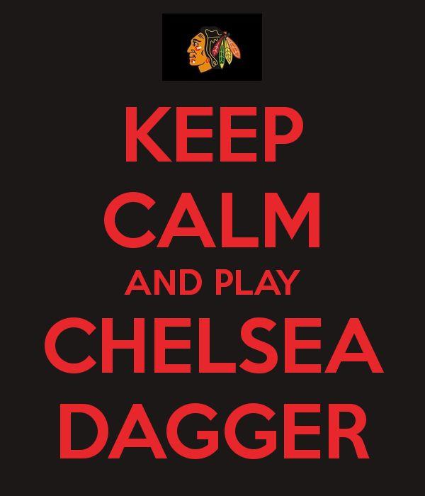 Chelsea Dagger.....Chicago Blackhawks