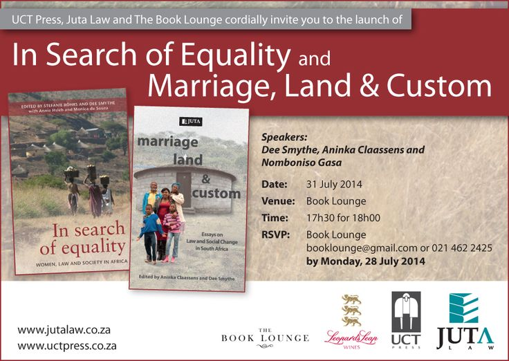If you are in Cape Town join us this Thursday, 31 July at The Book Lounge for a dual launch with Uct Press. We will be launching In Search of Equality &, Marriage, Land & Custom with speakers Dee Smythe, Aninka Claassens & Nomboniso Gasa