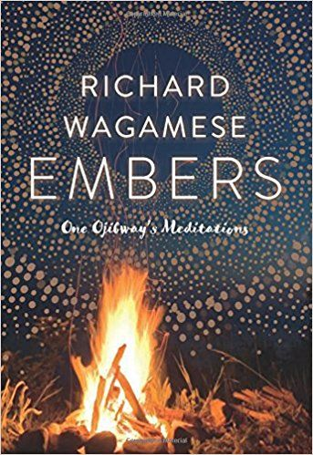 Embers by Richard Wagamese, recipient of the 2017 Bill Duthie Booksellers' Choice Award