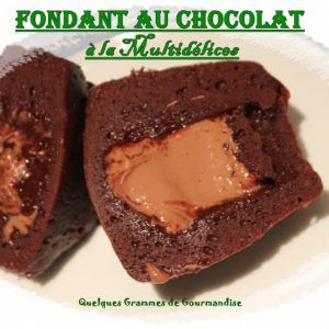 Fondant au chocolat à la Multidélices - QUELQUES GRAMMES DE GOURMANDISE