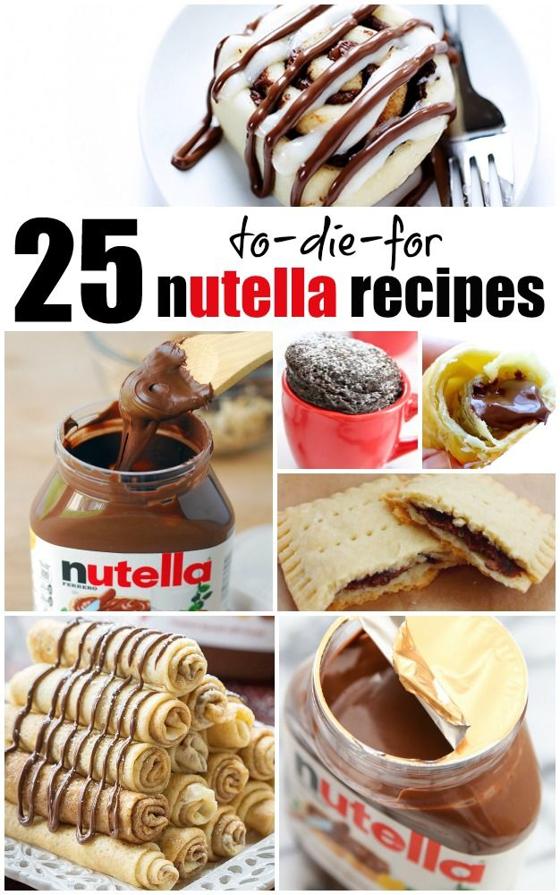 25 to-die-for nutella recipes