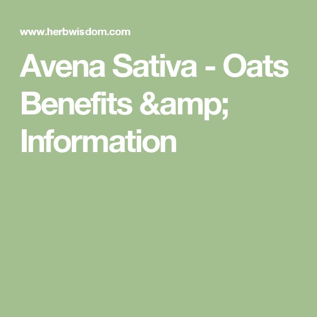 Avena Sativa - Oats Benefits & Information