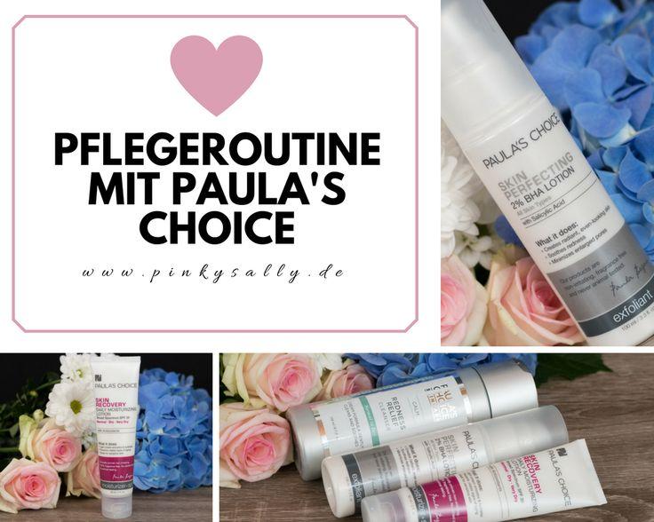 Die beste Pflegeroutine mit Paula's Choice  http://www.pinkysally.de/pflegeroutine-paulas- choice/
