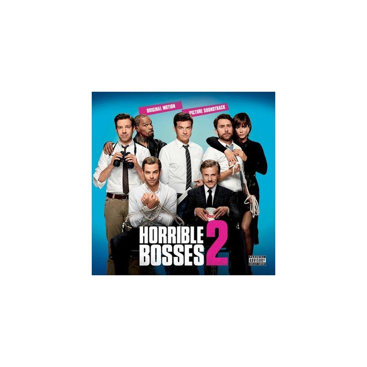 Horrible Bosses 2 & O.S.T. - Horrible Bosses 2 / O.S.T. (CD)