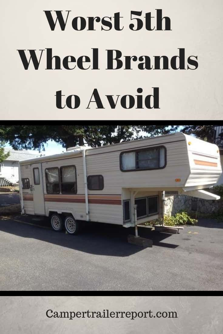 Worst 5th Wheel Brands to Avoid | camping | Rv trailers, Small
