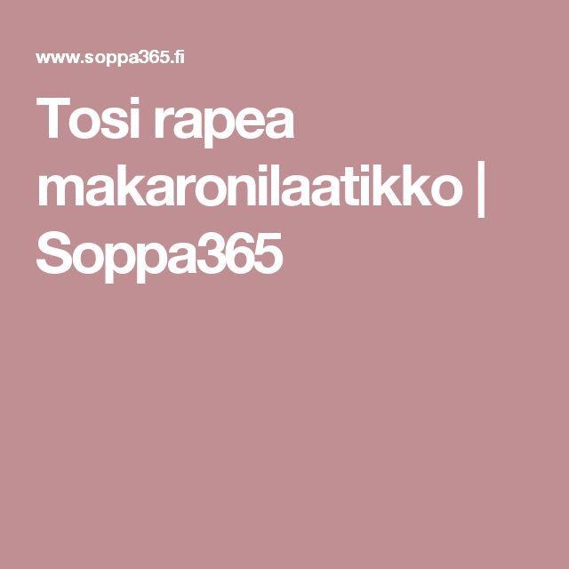 Tosi rapea makaronilaatikko   Soppa365