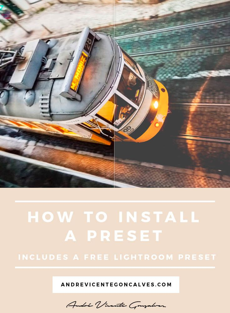 Andre Vicente Goncalves - How To Install a Lightroom Preset