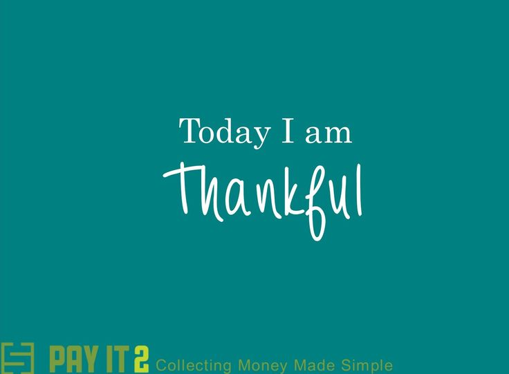 Today I am thankful. http://www.payit2.com/