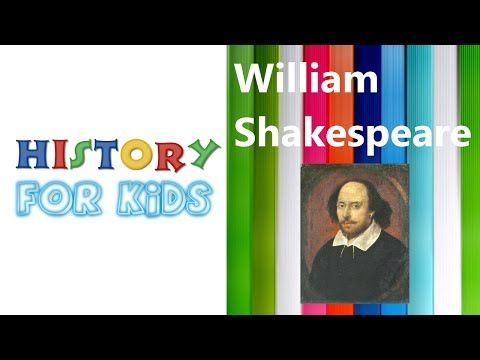 William Shakespeare | History For Kids - YouTube