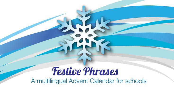 Festive Phrases: a multilingual Advent Calendar for schools — Radio Lingua Schools