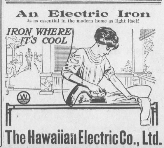 https://flic.kr/p/i7Cp1b | hawnelec3 | Hawaiian Electric - Iron where it's cool  In the early 1900s, the Hawaiian Electric Company sold electric appliances, including irons, electric toaster stoves, percolators, and sewing machines.