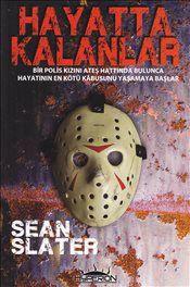 Hayatta Kalanlar - Sean Slater