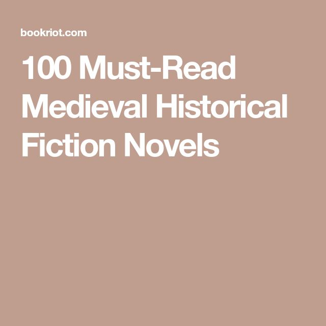 100 Must-Read Medieval Historical Fiction Novels