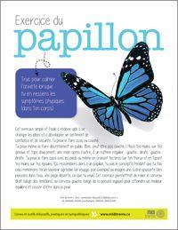 Exercice du papillon: pour calmer les symptômes physiques de l'anxiété.