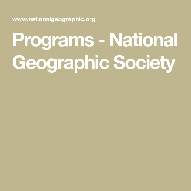 Programs - National Geographic Society