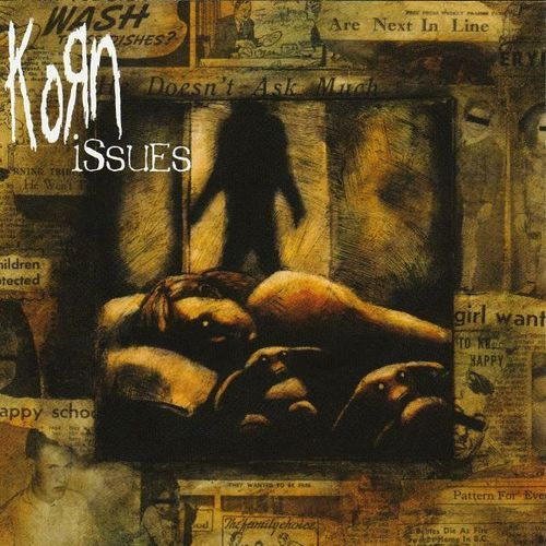 """DAY 132: """"Issues"""" by: Korn"""