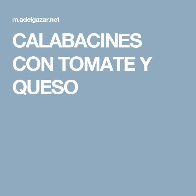 CALABACINES CON TOMATE Y QUESO