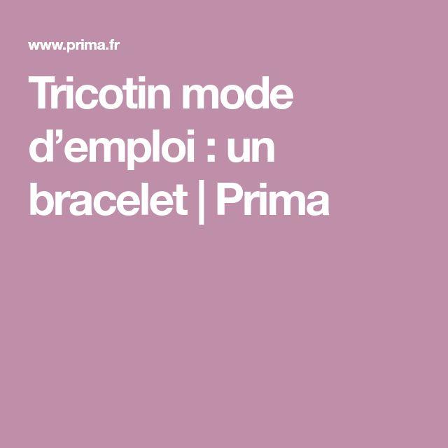 Tricotin mode d'emploi : un bracelet | Prima