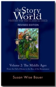 The Story of the World, Vol. 2 (The Middle Ages) - Hardback [Revised Edition]