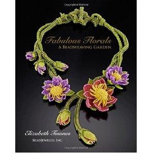 Fabulous Florals: A Beadweaving Garden [Paperback]