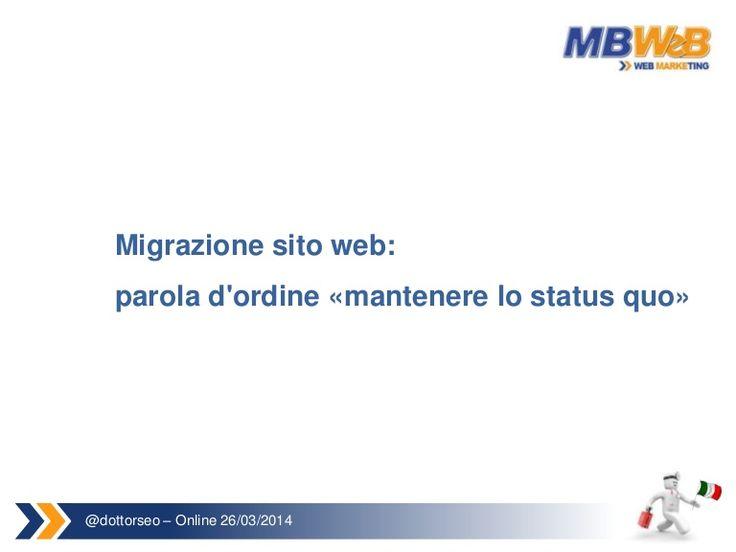 Slide della mia presentazione sulla Migrazione di un sito web.