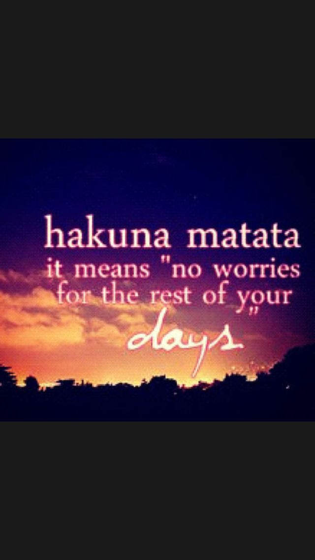 25+ best No worries quotes on Pinterest | Quotes about ...