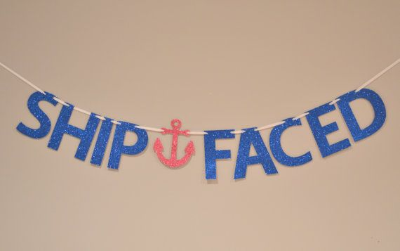 Ship Faced Glitter Banner : Nautical Bachelorette Party by Glambanners