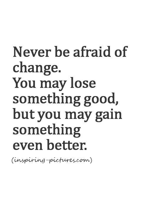 25+ best Making changes quotes on Pinterest | Ups hours ...