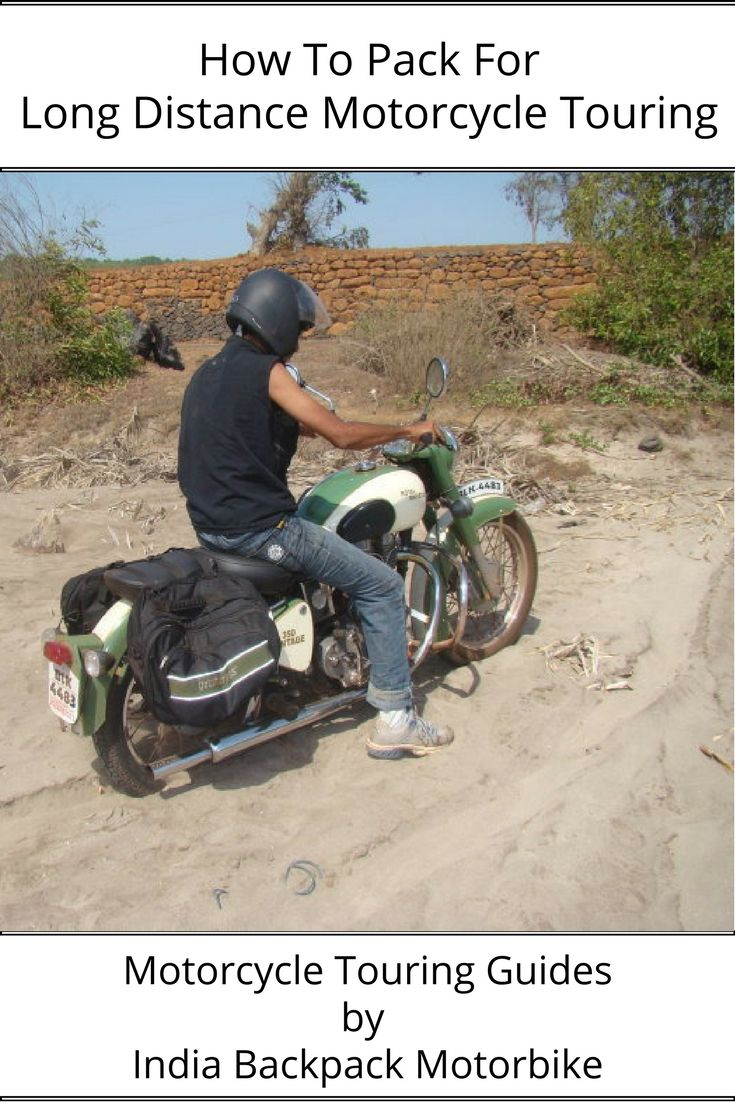 How To Pack For A Long Motorbike Ride Travel Packing Bike Tour