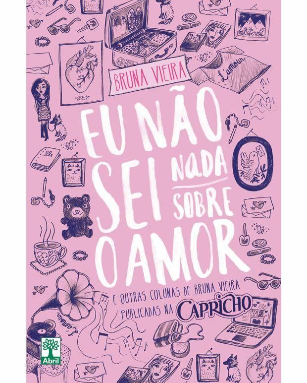 12 frases maravilhosas de Bruna Vieira em Não sei nada sobre amor, seu novo livro   – Livros e Filmes