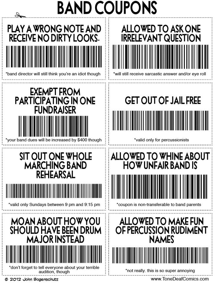 "Band Coupons..all true except for the ""make fun of percussion rudiment names"" one. BECAUSE Y'ALL BEST LOVE ME.                                                                                                                                                      More"