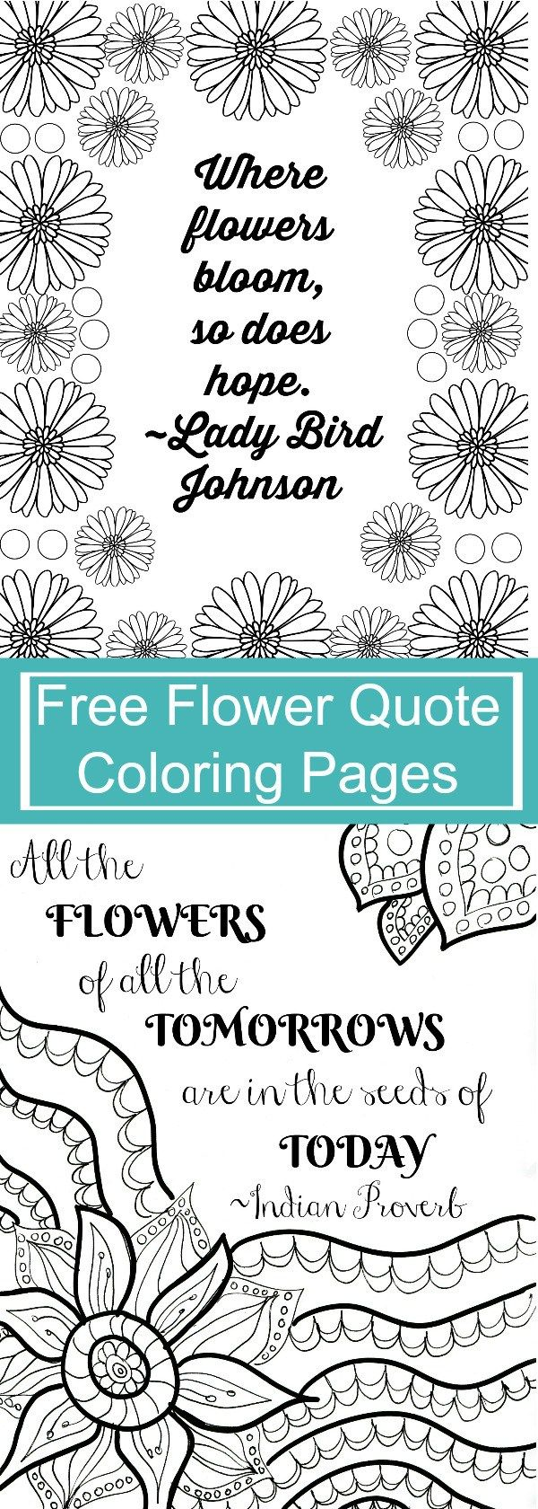 Free printable inspirational quotes coloring pages - Free Printable Flower Quote Coloring Pages