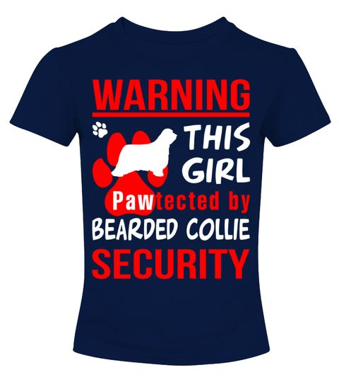 # Pawtected by Bearded Collie shirt .  HOW TO ORDER:1. Select the style and color you want: 2. Click Reserve it now3. Select size and quantity4. Enter shipping and billing information5. Done! Simple as that!TIPS: Buy 2 or more to save shipping cost!Warning! This girl pawtected by Bearded Collie security Shirt Hoodie Sweater  Sweatshirt Bearded Collie