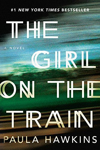 The Girl on the Train: A Novel by Paula Hawkins $14.82