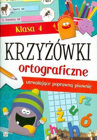 Krzyżówki ortograficzne klasa 4 SPLENDOR24.pl