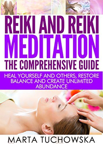 REIKI: Reiki and Reiki Meditation-The Comprehensive Guide... https://www.amazon.com/dp/B00VCEEMES/ref=cm_sw_r_pi_dp_Ddjvxb5MXN2ZK