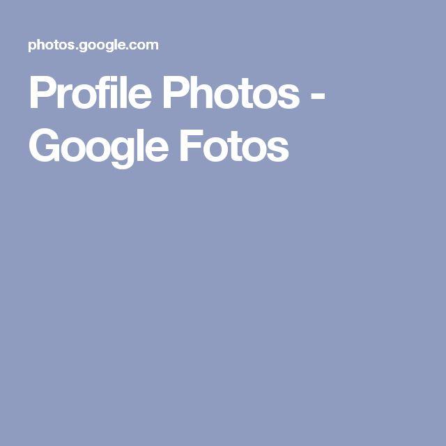 Profile Photos - Google Fotos