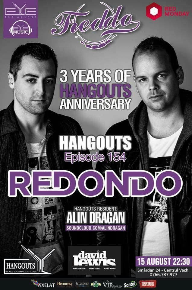 TONIGHT!!! 22:30, HANGOUTS 3 Years Anniversary!!! 🔹Redondo🔹Alin Dragan at Freddo Bar & Lounge. #freddo #Hangouts #eyebaragency #eyemusic