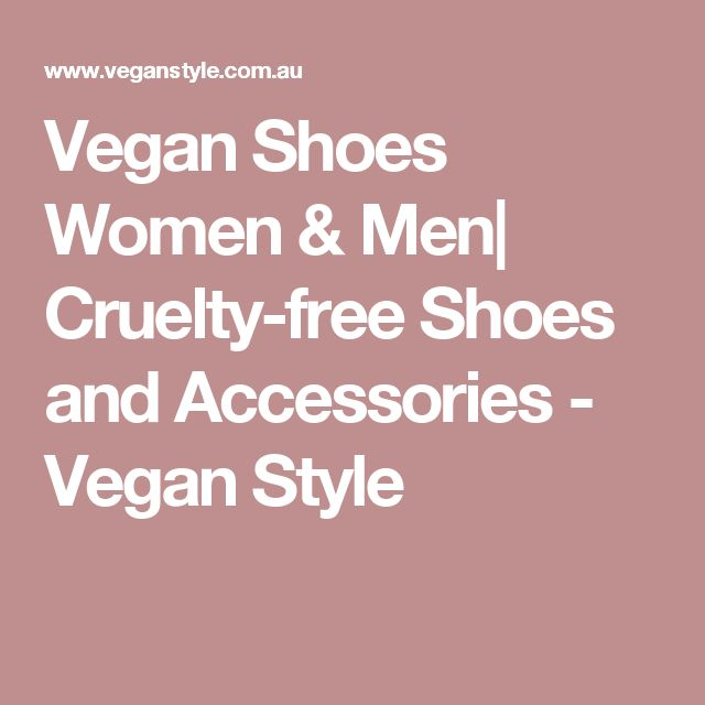 Vegan Shoes Women & Men| Cruelty-free Shoes and Accessories - Vegan Style