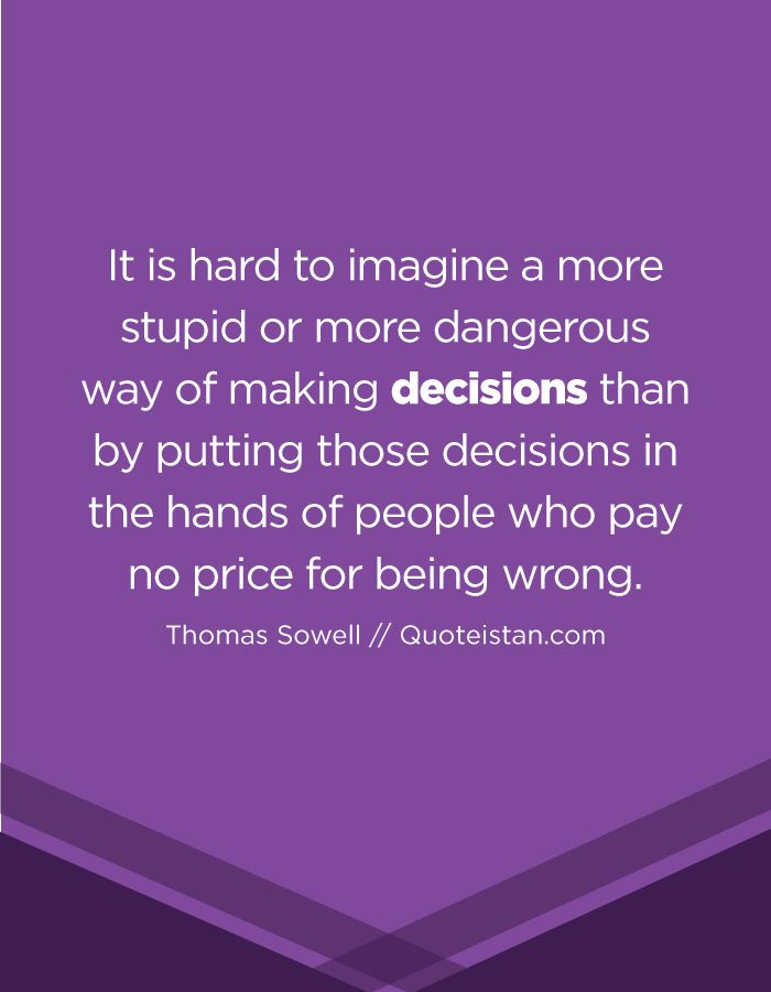 how to make a hard decision quote