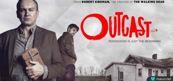 Outcast è un telefilm horror statunitense del 2016, ideato da Robert Kirkman, adattamento dell'omonimo fumetto pubblicato in Italia...