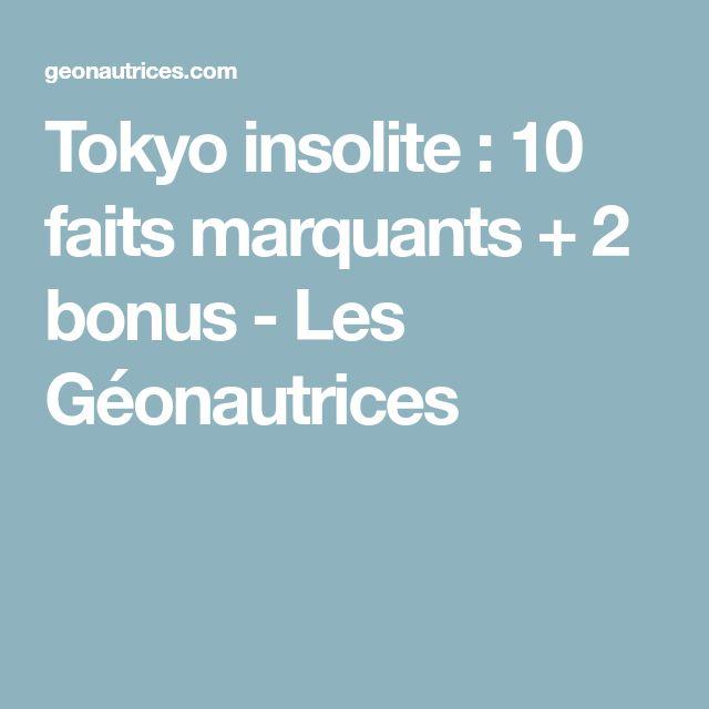 Tokyo insolite : 10 faits marquants + 2 bonus - Les Géonautrices