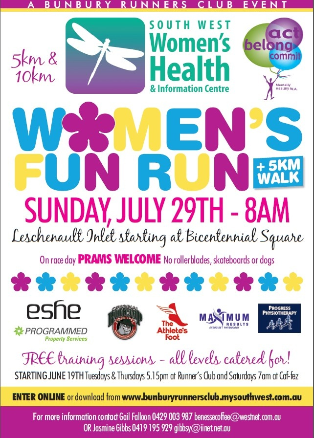 Womens Fun Run Bunbury (July 29th 2012) --> Was supposed to be doing the 10km but will be doing the 5km instead, hopefully in under 30 mins