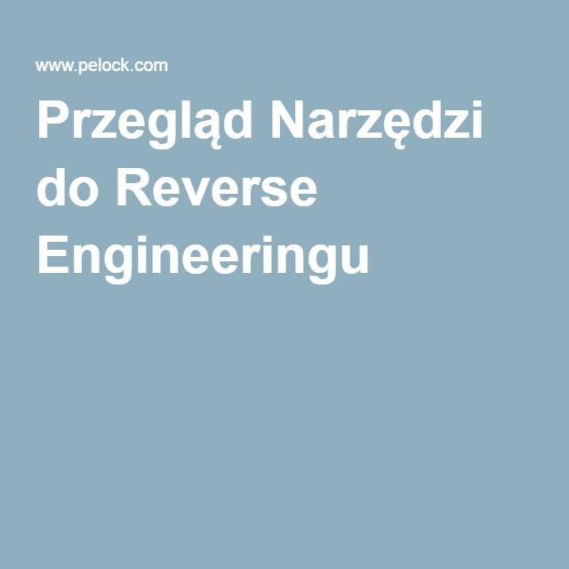 Przegląd Narzędzi do Reverse Engineeringu