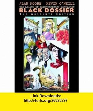 Absolute League of Extraordinary Gentlemen The Black Dossier (9781401207519) Alan Moore , ISBN-10: 1401207510  , ISBN-13: 978-1401207519 ,  , tutorials , pdf , ebook , torrent , downloads , rapidshare , filesonic , hotfile , megaupload , fileserve