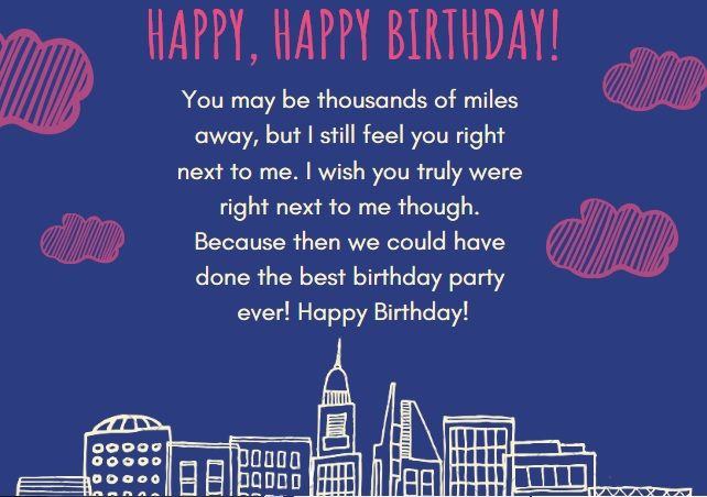 Birthday Wishes For Someone Special Far Away Birthday Wishes For Girlfriend Birthday Wishes For Boyfriend Birthday Quotes For Teacher