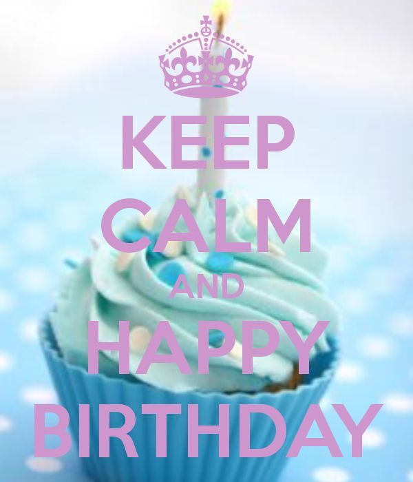 *Keep Calm and Happy Birthday so cute  love it!!!!!!!