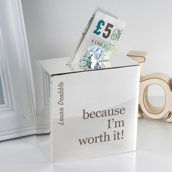 Personalised Silver Money Box - Because I'm Worth It | GettingPersonal.co.uk